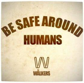Vamers - Fandom - The Walking Dumb - Be Safe Around Humans