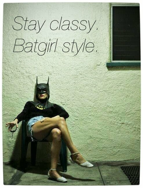 Vamers Humour - Stay Classy, Bat Girl Style