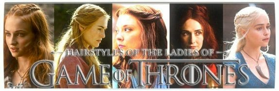 Vamers - G-Life - Braid Your Hair like the Ladies of Game of Thrones with this Handy Guide - Ladies Banner