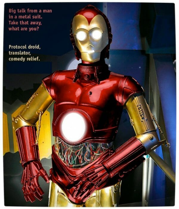 Vamers - Humour - C3PO Wants to be Iron Man - What Are You Now